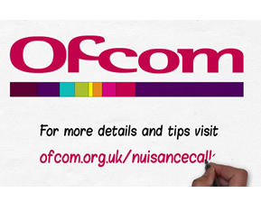 OFCOM explain how to deal with Nuisance calls